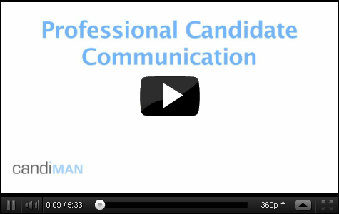 Watch Candidate Communication
